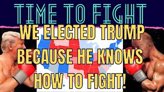 ELECTION REACTION, TIME FOR TRUMP TO FIGHT