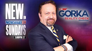 The Gorka Reality Check (04-25-21)