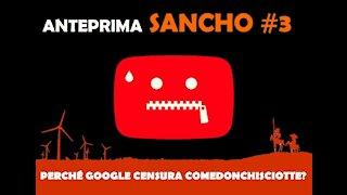 Anteprima Sancho #3 Fulvio Grimaldi: perché Google censura ComeDonChisciotte?