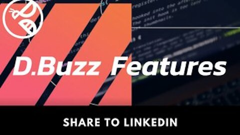 D.Buzz Features: Share to LinkedIn