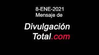 08-ENE-2021 Mensaje de Divulgación Total