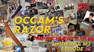 Occam's Razor Ep. 62 - Impeachment 2.0