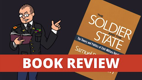 The Soldier and the State - Book Review