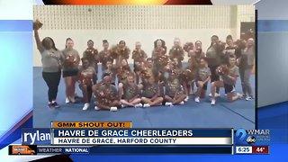 Good morning from the Havre de Grace Cheerleaders!