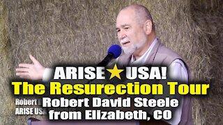 Arise USA Robert David Steele's message to Colorado