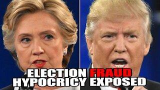 Democrat Election Fraud Hypocrisy!