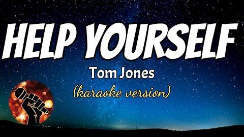 HELP YOURSELF - TOM JONES (karaoke version)