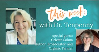 This Week with Dr. Tenpenny - June 28, 2021 special guest Celeste Solum