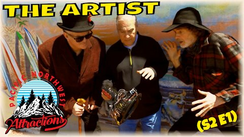 """""""The Artist"""" (S2 E1) Pacific Northwest Attractions"""