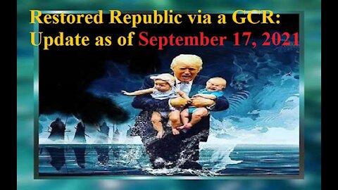 Restored Republic via a GCR Update as of September 17, 2021