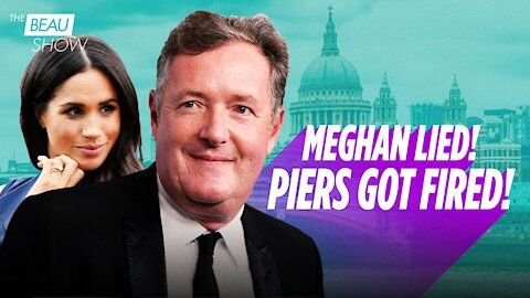 Piers Morgan Wins A Free Speech Victory. Now Enough With Being Offended!   The Beau Show