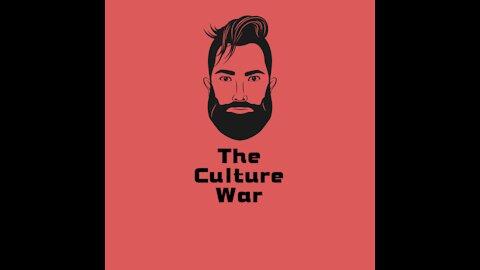 Talking The Culture War Episode 11