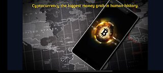 Cyptocurrency the biggest money grab in human history.