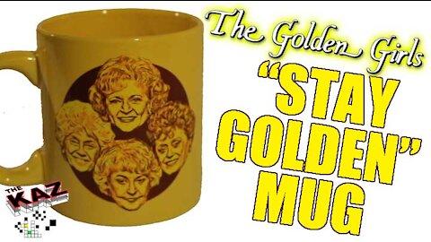 Golden Girls Mug Unboxing Stay Golden