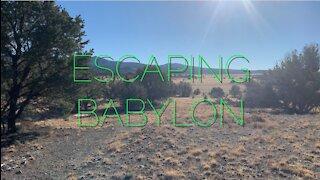 Escaping Babylon