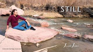 STILL | Joseph James [Official Lyric Video]