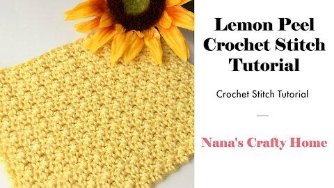 Lemon Peel Crochet Stitch Tutorial