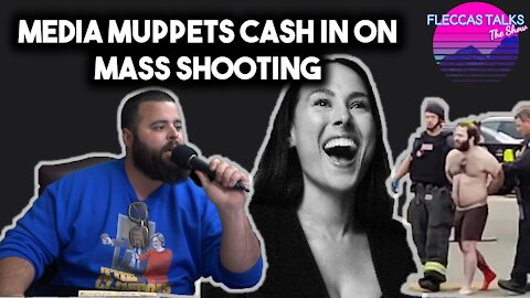 MEDIA MADNESS: MSM CASH IN ON BOULDER MASS SHOOTING