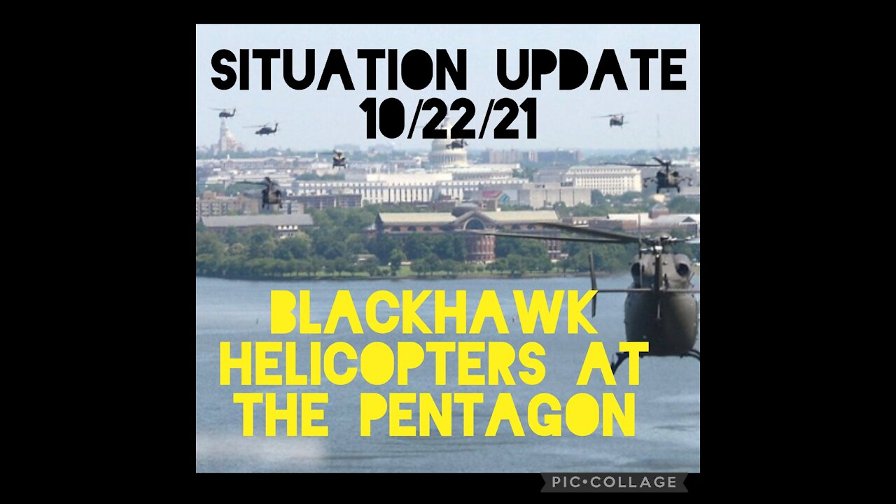 Situation Update: Blackhawk Helicopters at Pentagon! DC Activity! Jab Mandates Critical! Trump Return! Event Close! Supply Chain Biden, Russia, China, Israel, Iran, Missiles - We The People News