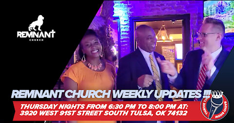 Remnant Church Weekly Updates!!!! America Is Waking Up!