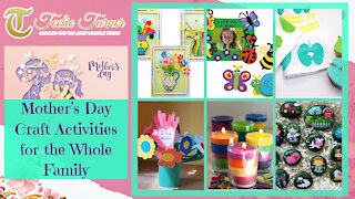 Teelie Turner   Mother's Day Craft Activities for the Whole Family