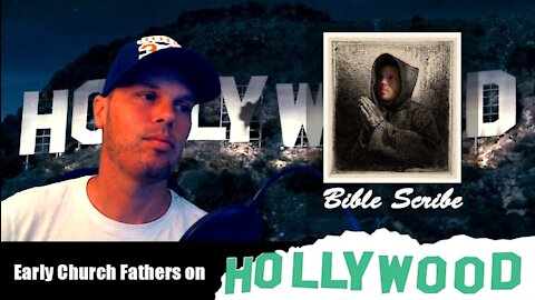 The Early Church Fathers on Hollywood