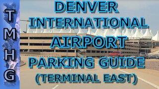 Denver International Airport (DIA) Parking Guide For Terminal East