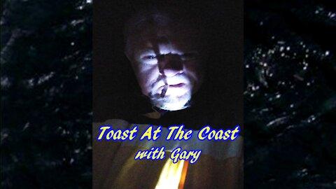 Toast At The Coast with Gary