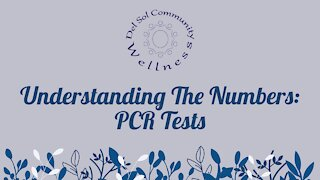 Understanding COVID Numbers: PCR Tests