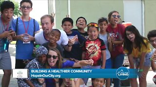 Building A Healthy Community // Hope In Our City