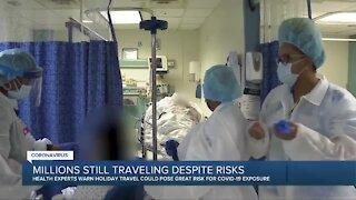 Millions still traveling despite risks