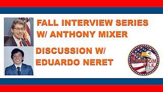The Freedom File | Fall Interview Series | Eduardo Neret