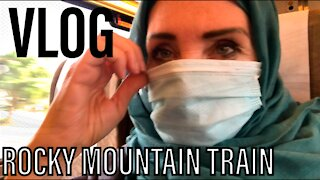 VLOG TRAIN ACROSS THE ROCKY MOUNTAINS IN AMERICA 2021
