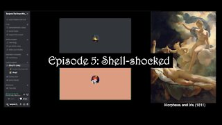 Dreamscapes Episode 5: Shell-shocked