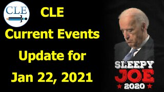 CLE Current Events Update | 1-22-21