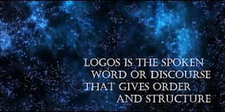 The Logos: The Life of Light, Love, and Logic Episode 1