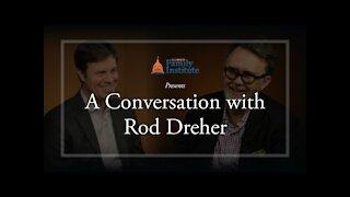 A Conversation with Rod Dreher