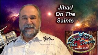 Andy White: Jihad On The Saints