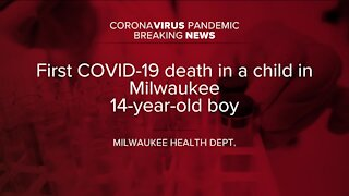 First pediatric death caused by COVID-19 reported in Milwaukee