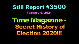 Time Magazine – Secret History of Election 2020!!!, 3500
