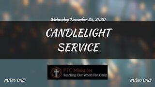 Candlelight Service   December 23, 2020 [AUDIO]