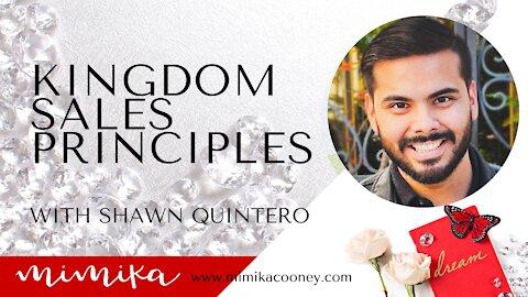 Kingdom Sales Principles with Shawn Quintero