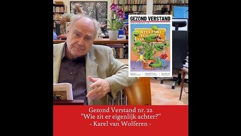 """Voordracht Karel van Wolferen nr. 22: """"Wie zit er eigenlijk achter?"""""""