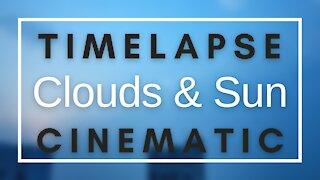 Clouds and Sun Timelapse   Sunrise Timelapse   Cinematic   2021