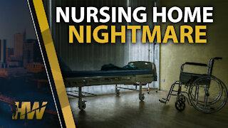 NURSING HOME NIGHTMARE