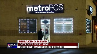 String of cell phone store break-ins on Detroit's west side