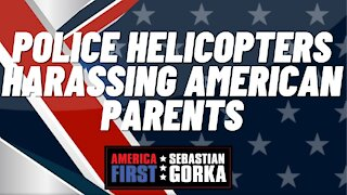 Police helicopters harassing American parents. Stacy Langton with Sebastian Gorka on AMERICA First
