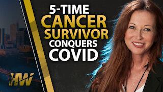 5-TIME CANCER SURVIVOR CONQUERS COVID