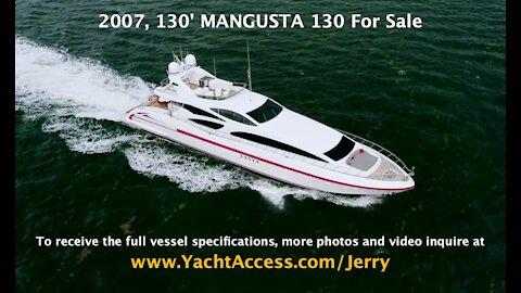 2007, 130' MANGUSTA 130 Motor Yacht - Boats for Sale