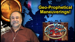 Andy White: Geo-Prophetical Maneuverings!